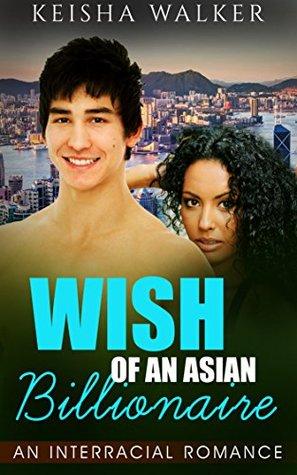 Wish of an Asian Billionaire 1