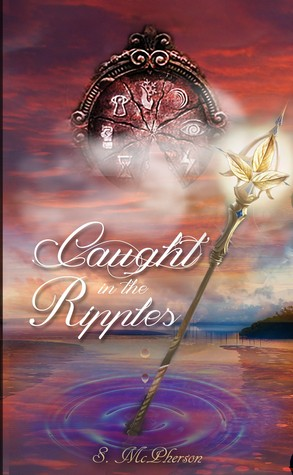 Caught in the Ripples by S. McPherson