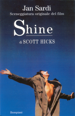Shine di Scott Hicks. Sceneggiatura originale del film (ispirata alla vita di David Helfgott)