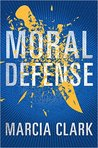 Moral Defense (Samantha Brinkman, #2)