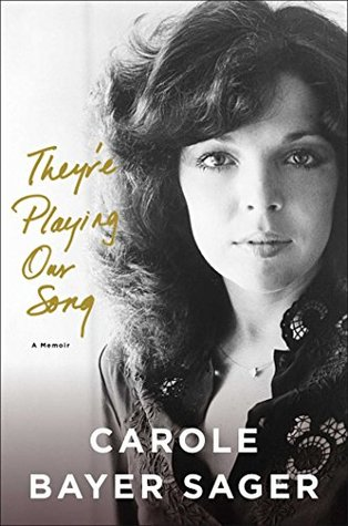 Ebook They're Playing Our Song by Carole Bayer Sager read!