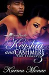 Keyshia and Cashmere 3: The Finale