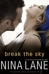 Break the Sky (Spiral of Bliss, #4)