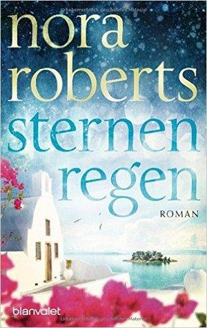 Sternenregen by Nora Roberts