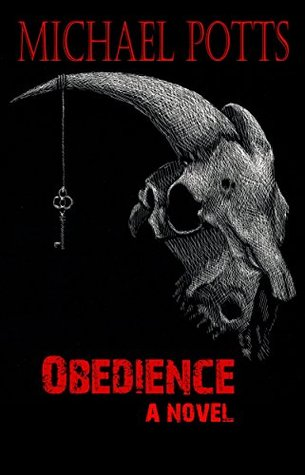 Ebook Obedience: a novel by Michael Potts DOC!