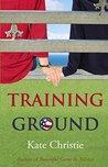 Training Ground (Girls of Summer, #1)