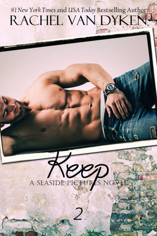 Keep (Seaside Pictures, #2)