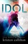 Idol (VIP, #1)