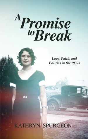 A Promise to Break by Kathryn Spurgeon