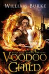 Voodoo Child by William Burke