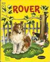 Rover by Janet Laura Scott