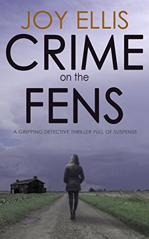 Crime on the Fens (DI Nikki Galena, #1)