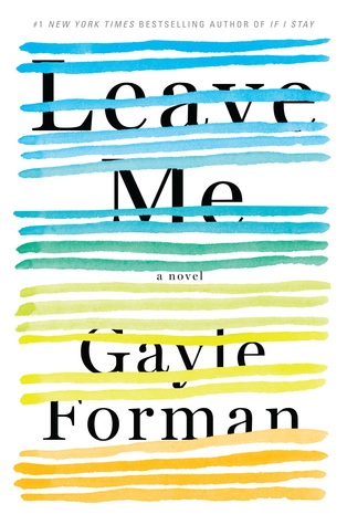 Leave Me by Gayle Forman thumbnail