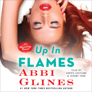Up In Flames (Rosemary Beach #13)