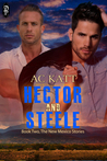Hector and Steele by A.C. Katt