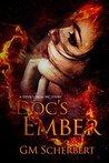 Doc's Ember (Devil's Iron MC #4)