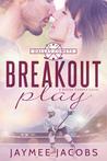 Breakout Play (Dallas Comets, #3)