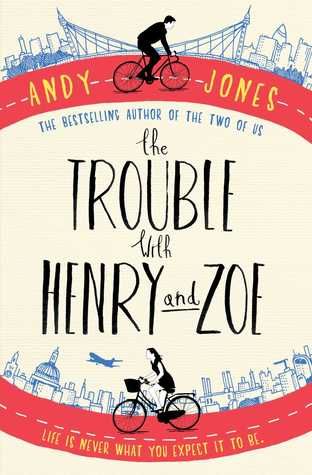 The Trouble with Henry and Zoe by Andy Jones thumbnail