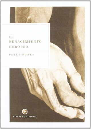 El Renacimiento europeo: centros y periferias por Peter Burke