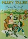 Fairy Tales Around The World