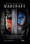 Warcraft - официалната история на филма by Christie Golden