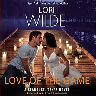 Ebook Love of the Game: A Stardust, Texas Novel by Lori Wilde TXT!