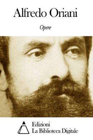 Opere di Alfredo Oriani