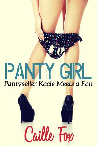 Panty Girl: Pantyseller Kacie Meets a Fan