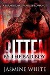 Bitten By The Bad Boy