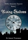 Rising Shadows (Rising Shadows #1)