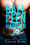 Ball Peen Hammer (Morgan Brothers #1)