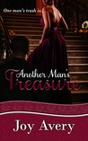 Another Man's Treasure by Joy Avery