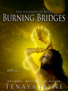 Burning Bridges (The Legends of Regia #5)