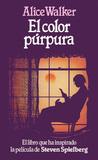 El color púrpura by Alice Walker