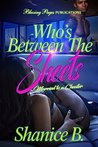 Who's Between The Sheets: Married to a Cheater