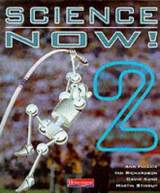 Science Now: Bk. 2