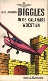 Biggles in de Kalahari woestijn by W.E. Johns