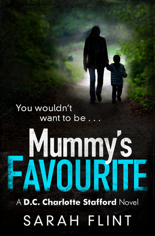 Mummy's Favourite (DC Charlie Stafford, #1)
