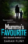 Mummy's Favourite (DC Charlotte Stafford, #1)