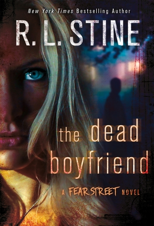The Dead Boyfriend (Fear Street Relaunch, #5)