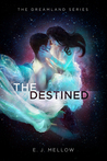 The Destined (Dreamland #3)