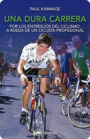 Rough Ride  Behind the Wheel with a Pro Cyclist by Paul Kimmage bfcb58c8f