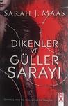 Dikenler ve Güller Sarayı by Sarah J. Maas