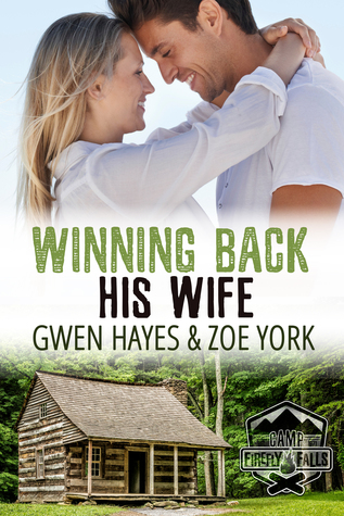 Winning Back His Wife(Camp Firefly Falls 1)