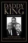 Daddy King by Martin Luther King Jr.