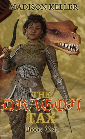 The Dragon Tax (The Dragon Tax Saga, #1)