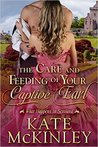 The Care and Feeding of Your Captive Earl (What Happens in Scotland, #3)