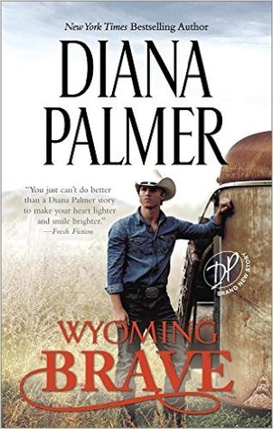 Wyoming Brave (Wyoming Men, #6)