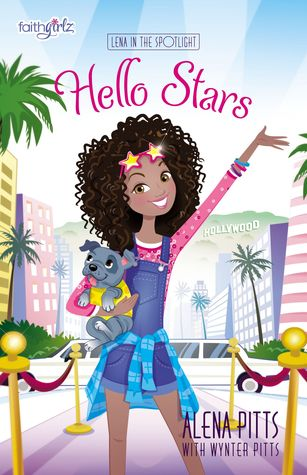Hello Stars (Lena in the Spotlight #1)