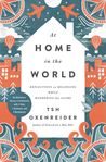 At Home in the World: Reflections on Belonging While Wandering the Globe